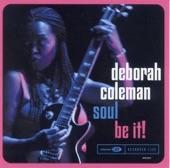 Deborah Coleman - Don't Lie To Me