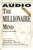 The Millionaire Mind (Unabridged) - Thomas J. Stanley, Ph.D. & William D. Danko, Ph.D.