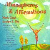 Atmospheres & Affirmations