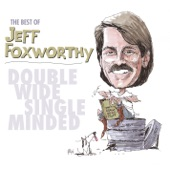 Jeff Foxworthy - More You Might Be A Redneck If...