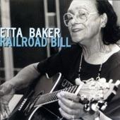 Etta Baker - Railroad Bill