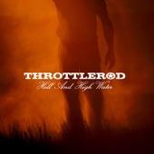 Throttlerod - Been Wrong