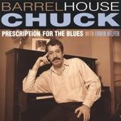 Barrelhouse Chuck - Mean Mistreater Mama
