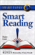 Russell Stauffer & Marcia Reynolds - Smart Reading: Read Fast and Remember Every Detail (Unabridged)