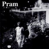 Pram - Clock Without Hands
