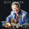 Live at Billy Bob's Texas: Roy Clark - Roy Clark