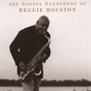 Wordless Praise - The Gospel Saxophone of Reggie Houston