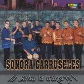 Sonora Carruseles - La Comay