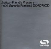 Jhelisa - Friendly Pressure