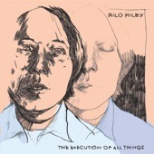 Rilo Kiley - The Execution of All Things