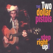 Two Dollar Pistols - Heartaches and Hangovers