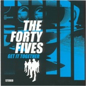 The Forty Fives - Drinkin' With No. 3