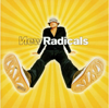 New Radicals - You Get What You Give artwork