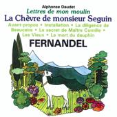 Lettres de mon moulin, vol. 1 - La Chèvre de Monsieur Seguin