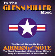In the Mood - US Air Force Airmen of Note - US Air Force Airmen of Note
