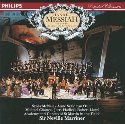 Handel: Messiah - Academy of St. Martin in the Fields, Academy of St. Martin in the Fields Chorus, Anne Sofie von Otter, Jerry Hadley, Michael Chance, Robert Lloyd, Sir Neville Marriner & Sylvia McNair album