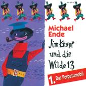 Jim Knopf und die Wilde 13, Folge 1: Das Perpetumobil (Hörspiel)