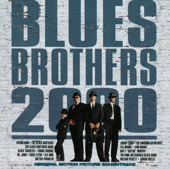 Blues Brothers 2000 (Original Motion Picture Soundtrack)