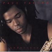 Paul Taylor - My Love (featuring Portrait)