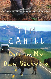 Lost in My Own Backyard: A Walk in Yellowstone National Park (Abridged Nonfiction) audiobook