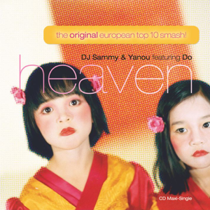 DJ Sammy & Yanou featuring Do - Heaven (Radio Version)