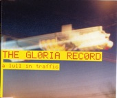 The Gloria Record - A Lull In Traffic