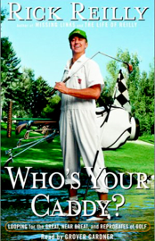 Who's Your Caddy?: Looping for the Great, Near Great, and Reprobates of Golf (Unabridged) audiobook