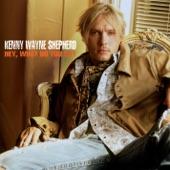 Kenny Wayne Shepherd - Hey, What Do You Say