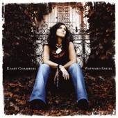 Kasey Chambers - Like A River