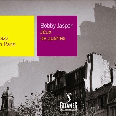 Jazz In Paris, Vol. 85: Jeux de quartes - Bobby Jaspar