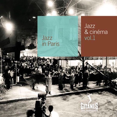 Jazz In Paris, Vol. 98: Jazz & Cinéma, Vol. 1 - Alain Goraguer