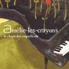 Le Chant Des Coquelicots - EP - Amélie-les-Crayons