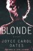 Joyce Carol Oates - Blonde bild