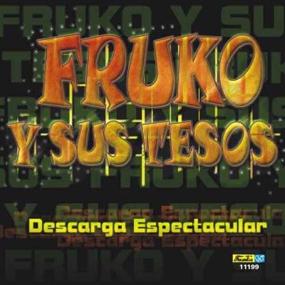 Descarga Espectacular - Fruko y Sus Tesos