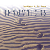 Innovators-Kurt Bestor & Sam Cardon