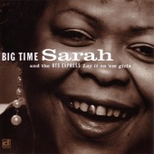 Big Time Sarah And The BTS Express - Every Man I See
