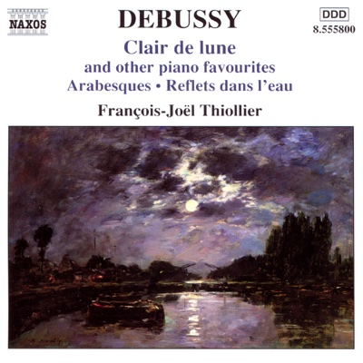 Debussy: Clair de Lune and Other Piano Favorites - François-Joël Thiollier album
