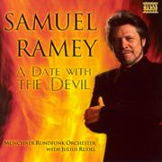 Samuel Ramey: A Date With the Devil - Julius Rudel, Munich Radio Orchestra & Samuel Ramey - Julius Rudel, Munich Radio Orchestra & Samuel Ramey