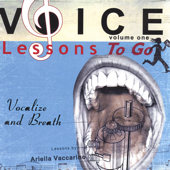Voice Lessons- to Go! CD 1 Vocalize & Breath