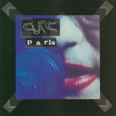 Paris (Live) - The Cure