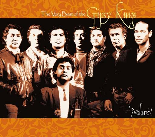 ¡Volaré! The Very Best of the Gipsy Kings