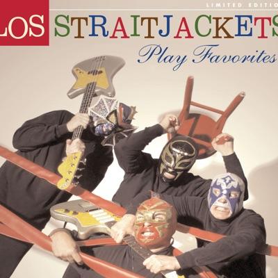 Play Favorites - Los Straitjackets