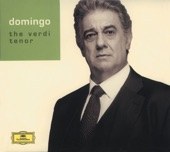 Plácido Domingo - The Verdi Tenor
