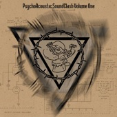 PsychoAcoustic SoundClash - Resistance of the Sellout