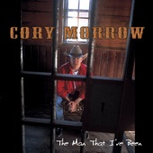 Cory Morrow - Songwriter's Lament (A Poem)