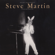 A Wild and Crazy Guy - Steve Martin