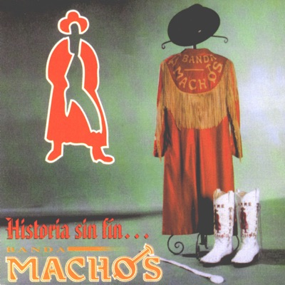 Historia Sin Fin - Banda Machos