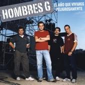 HOMBRES G - Lo noto