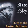 Blaze Foley - Live At the Austin Outhouse  artwork