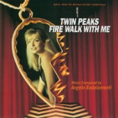 Twin Peaks: Fire Walk With Me - Soundtrack - A Real Indication